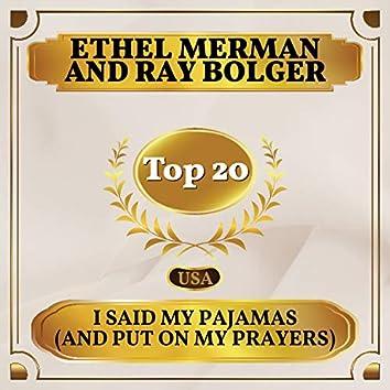 I Said My Pajamas (and Put on My Prayers) (Billboard Hot 100 - No 20)