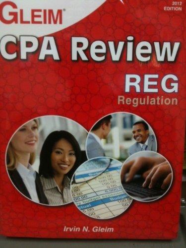 GLEIM CPA REGULATION 2012 ed. (Book & Test Prep Software...