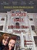 Hidden Gems Ireland S1 Episode 1 Moore Hall