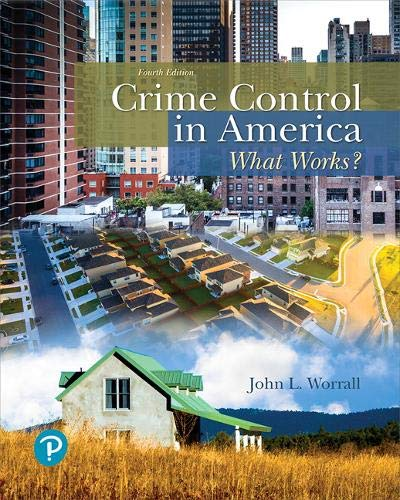 Crime Control in America: What Works? (What's New in Criminal Justice)