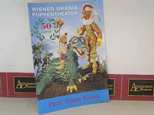 50 Jahre Wiener Urania Puppentheater - Chronik des ...