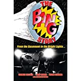 The BANG Story: From the Basement to the Bright Lights (English Edition)