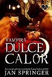 Dulce calor (Vampira nº 1)