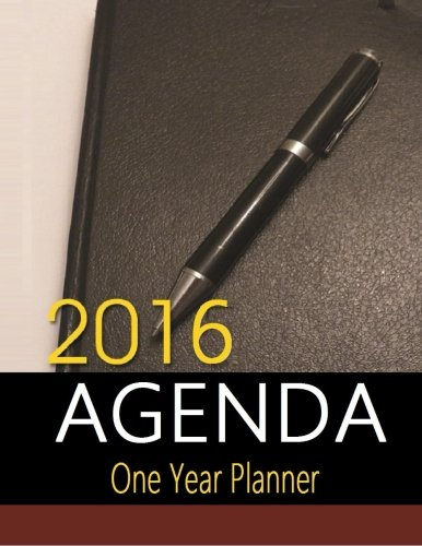 2016 Agenda: One year planner. 2016 Agenda planner to keep track of all of your activities. Stay organized and reduce stress with this 2016 Agenda.