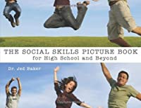 Social Skills Picture Book for High School and Beyond 【Creative Arts】 [並行輸入品]