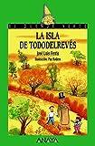 La isla de Tododelrevés (LITERATURA INFANTIL - El Duende Verde)