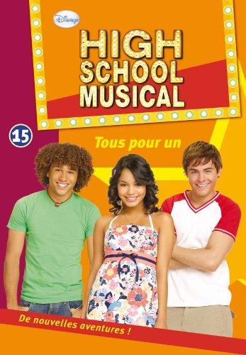 High School Musical 15 - Tous pour un
