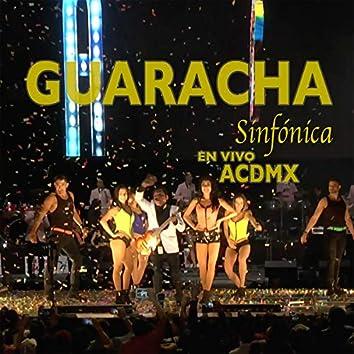 Guaracha Sinfónica en Vivo ACDMX