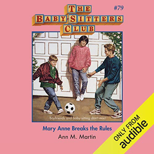 Mary Anne Breaks the Rules cover art