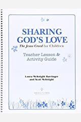 Sharing God's Love: The Jesus Creed for Children: Teacher Lesson & Activity Guide Spiral-bound