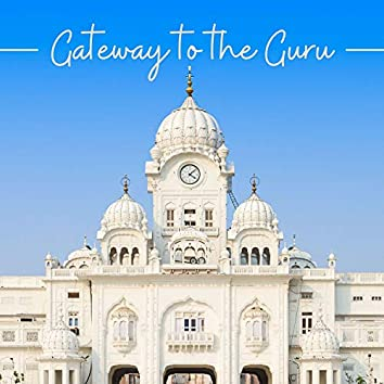 Gateway to the Guru - Ceremony in the Old Sikh Temple