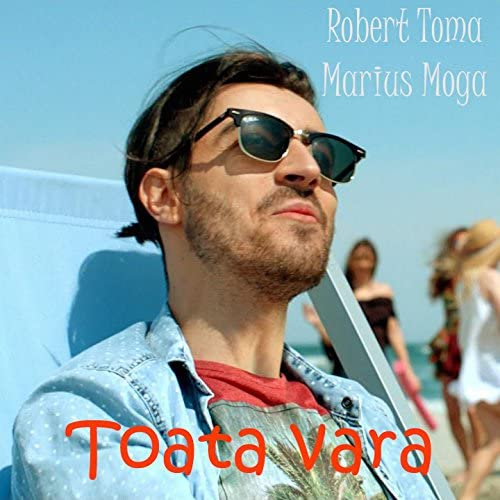 Robert Toma feat. Marius Moga