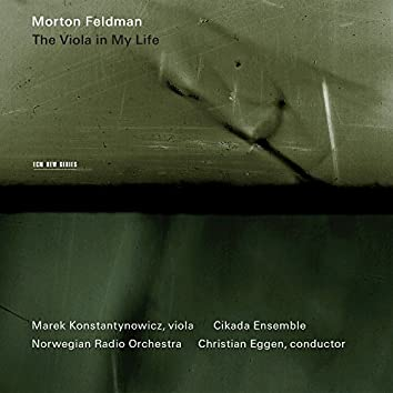 Feldman: The Viola In My Life I-IV