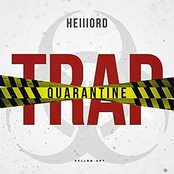 Quarantine Trap
