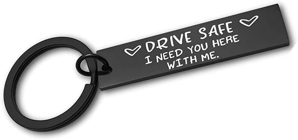 Drive Safe Keychain I Great interest Need You Here Husba Ranking TOP17 Dad for Gifts