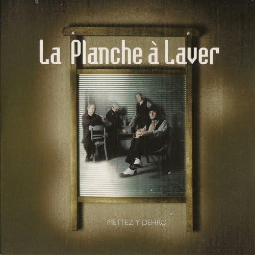 La Planche à Laver