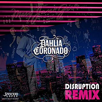 Disruption (Remix)