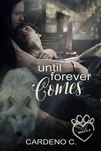 Until Forever Comes (Mates Collection)