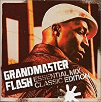 Essential Mix: Classic Edition by Grandmaster Flash (2002-05-07)