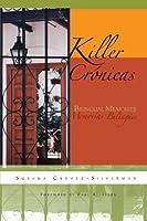 Killer Cronicas: Bilingual Memories (Writing in Latinidad)