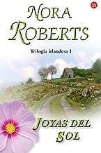 Joyas del sol / Jewels of the Sun (Trilogia Irlandesa/ Irish Jewels Trilogy) (Spanish Edition)