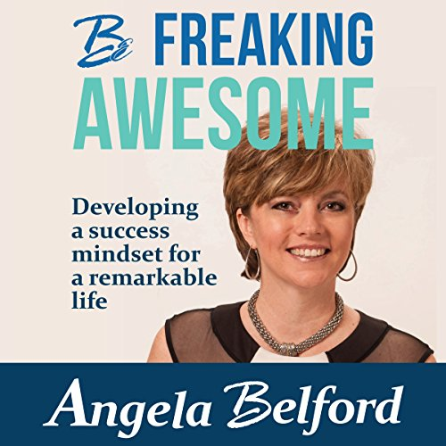Be Freaking Awesome audiobook cover art
