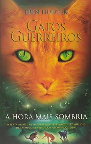 Gatos guerreiros - A hora mais sombria: 6