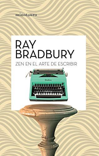 Zen en el arte de escribir (Ray Bradbury)