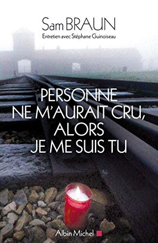 Personne ne m'aurait cru alors je me suis tu : Entretien avec Stéphane Guinoiseau (French Edition)