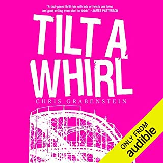Tilt-a-Whirl      John Ceepak, Book 1              By:                                                                                                                                 Chris Grabenstein                               Narrated by:                                                                                                                                 Jeff Woodman                      Length: 8 hrs and 18 mins     3,676 ratings     Overall 3.9