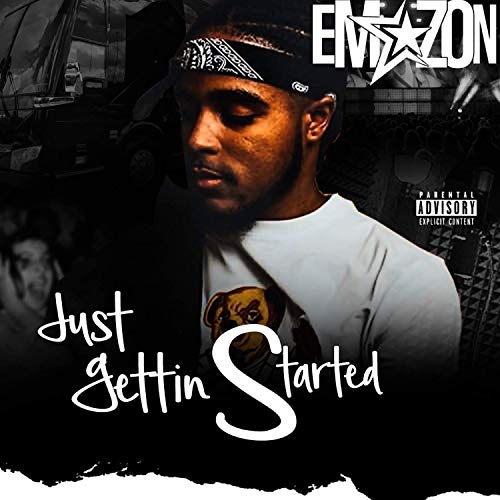 Just gettin started [Explicit]