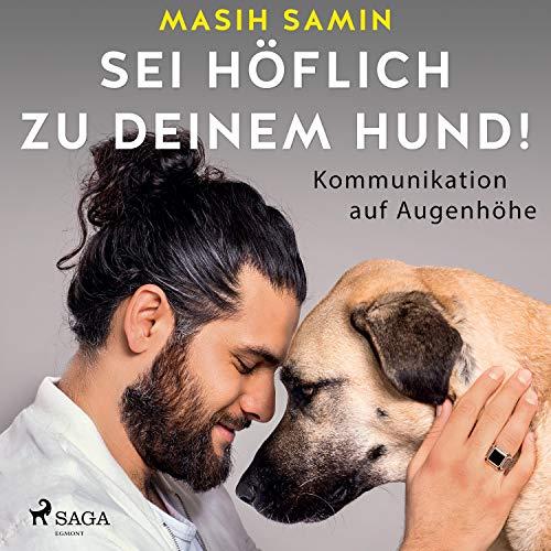 Sei höflich zu deinem Hund! Titelbild
