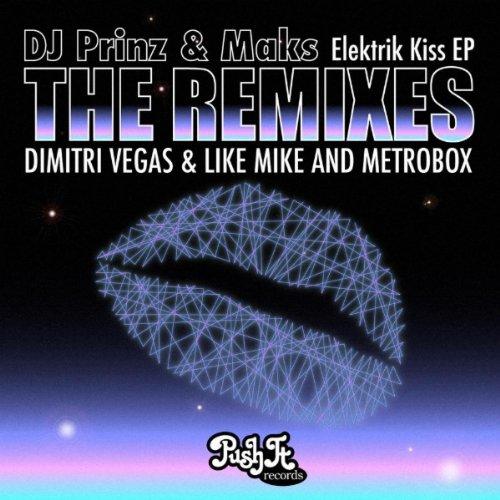 Elektrik Kiss (Dimitri Vegas & Like Mike Remix)