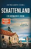 Schattenland: Ein Normandie-Krimi (Nicolas Guerlain ermittelt, Band 6)