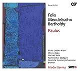 Felix Mendelssohn Bartholdy: Paulus op. 36