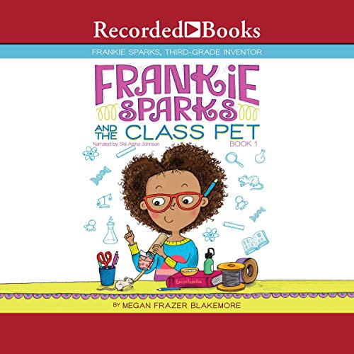 Frankie Sparks and the Class Pet audiobook cover art