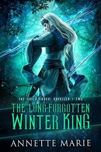 The Long-Forgotten Winter King (The Guild Codex: Unveiled Book 2) (English Edition)