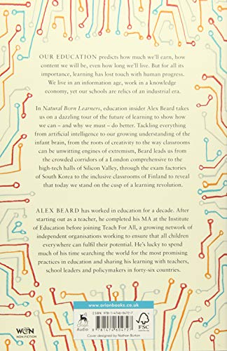 Natural Born Learners: Our Incredible Capacity to Learn and How We Can Harness It: Inside the Global Learning Revolution