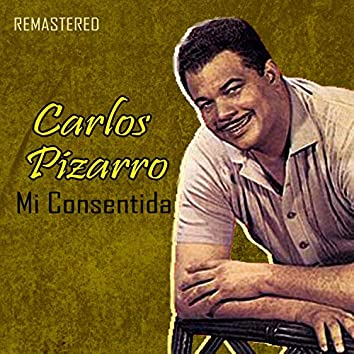 Mi Consentida (Remastered)