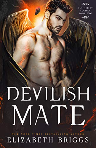 Devilish Mate (Claimed By Lucifer Book 2) (English Edition)