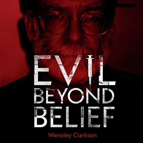 Evil Beyond Belief audiobook cover art