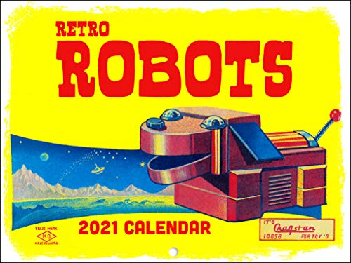 Retro Robots Vintage Toy Collector Kitsch SciFi Science Fiction 2021 Wall Calendar 12 Month Monthly Full Color Thick Paper Pages Folded Ready to Hang 18x12 inch