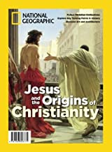 National Geographic Jesus and the Origins of Christianity