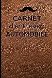 CARNET d'entretien AUTOMOBILE: Carnet de suivi des révisions et des réparations pour tous...