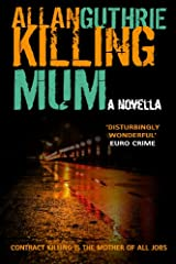 Killing Mum Kindle Edition