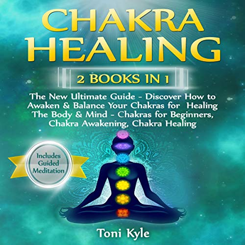 Chakra Healing: 2 Books in 1 cover art
