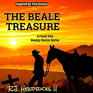 The Beale Treasure     A Frank Vito Bounty Hunter Series              Written by:                                                                                                                                 R.J. Hendricks II                               Narrated by:                                                                                                                                 Millian Quinteros                      Length: 2 hrs and 33 mins     Not rated yet     Overall 0.0