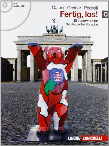 Fertig, los! Ein lehrwerk fur die deutsche spache. Per le Scuole superiori. Con CD Audio. Con espansione online: 3
