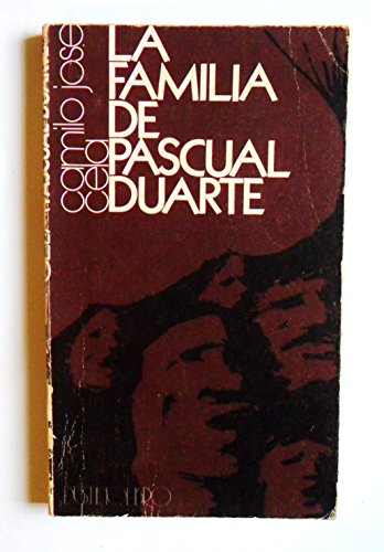 LA FAMILIA DE PASCUAL DUARTE DE CAMILO JOSE CELA / EDICIONES DESTINO 1974.