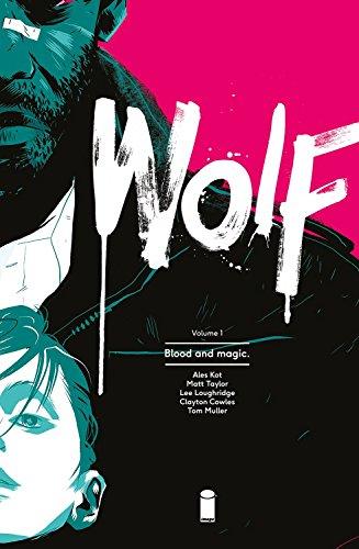 Wolf Volume 1: Blood and Magic (Wolf Tp) download ebooks PDF Books